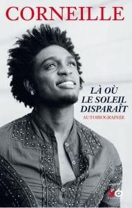 Le chanteur Corneille raconte son viol par sa tante quand il avait 6 ans