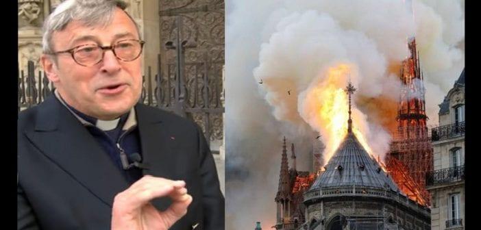 """Le recteur de """"Notre-Dame de Paris"""" révèle une nouvelle cause à l'origine de l'incendie"""